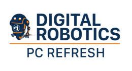 Digital Robotics - PC Refresh