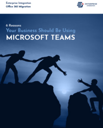 6 Reasons Your Business Should be Using Microsoft Teams